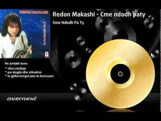 Redon Makashi - Lulet E Majit (Cme ndodh pa ty)