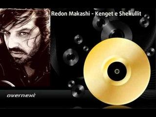 Redon Makashi - Kur zbardh agimi (Kenget e Shekullit)