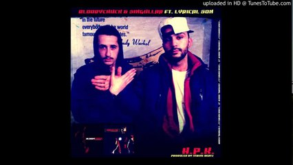 BloodyChuck feat. SingullaR & Lyrical Son - H.P.K. (Hiqmu Prej Karit) [Prod. by Strike Beatz]