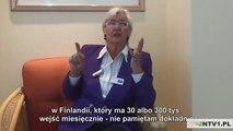 Odwróć wszystko do góry nogami a dowiesz się prawdy-dr Rauni-Leena Luukanen-Kilde