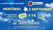 Le Petit Prince - Spot Association Les Petits Princes