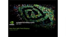 Douglas Lanman (NVidia) - Light Field Displays at AWE2014