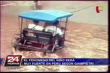 Fenómeno de El Niño será muy fuerte en Perú según Giampietri