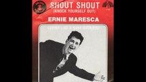 Ernie Maresca - Shout Shout