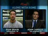 Adam Carolla Interviews Ryan Braun - Jim Rome is Burning