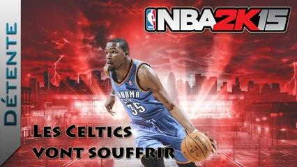 Détente | NBA 2K15 : Les Celtics vont souffrir