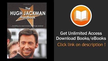 hugh jackman handbook everything you need to know about hugh jackman book pdf