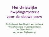 Het christelijke inwijdingsmysterie volgens Jan van Rijckenborgh spirituele teksten
