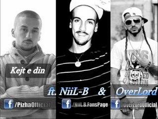 Pizha - Kejt e din ft. NiiL-B & OverLord