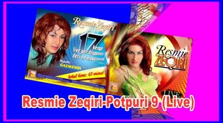 Resmie Zeqiri -Potpuri 9(Live)