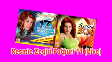 Resmie Zeqiri- Potpuri 11(Live)