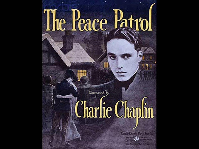 The Peace Patrol (by Charlie Chaplin) - 1916