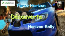 Forza Horizon - Découverte Horizon Rally - Xbox 360