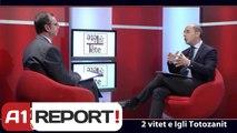 A1 Report - Tete a tete, ne studio Igli Totozani 13 Janar 2014