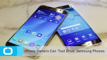IPhone Owners Can 'Test Drive' Samsung Phones