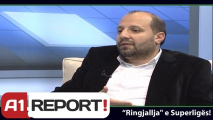 A1 Report- Airport Sport, Ringjallje e Superliges!