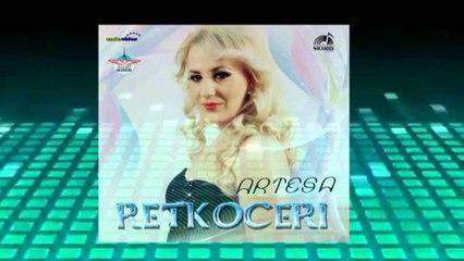 Artesa Retkoceri - Lumja Toka (LIVE )