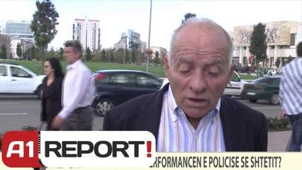 A1 REPORT- VOX REPORT- Si e komentoni performancën e Policisë së Shtetit?