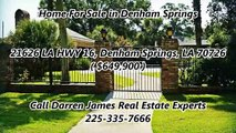 Denham Springs Homes For Sale by Darren James Real Estate Experts : 21626 LA HWY 16, Denham Springs, LA 70726