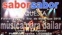 """ORQUESTA """"SABOR SABOR"""" EN LAS FIESTAS DE LEGANÉS 2015"""