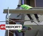 A1 Report - Aksidentet në punë, ndërtuesit  në Fushë-Krujë pa masa sigurie