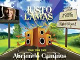 Justo Lamas - Abriendo Caminos Tour 2008/2009