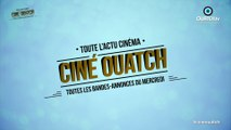 Ciné OUATCH, le magazine des amoureux du cinéma [1ère bande-annonce]