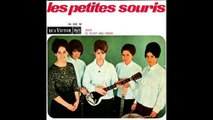 Les Petites Souris - Cette Mélodie que l'Orchestre Joue - 1966