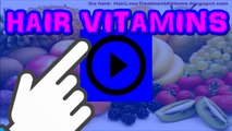►Best Vitamins for hair loss treatment [BEST VITAMINS AND REMEDIES TO STOP HAIR FALL AND GROWTH]