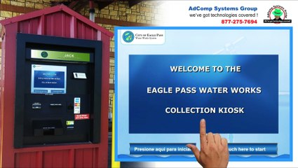 Utility Payment Kiosk - Eagle Pass Water Works