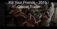 Kill Your Friends Official Teaser Trailer @1 (2015) - Ed Skrein, Nicholas Hoult Movie HD
