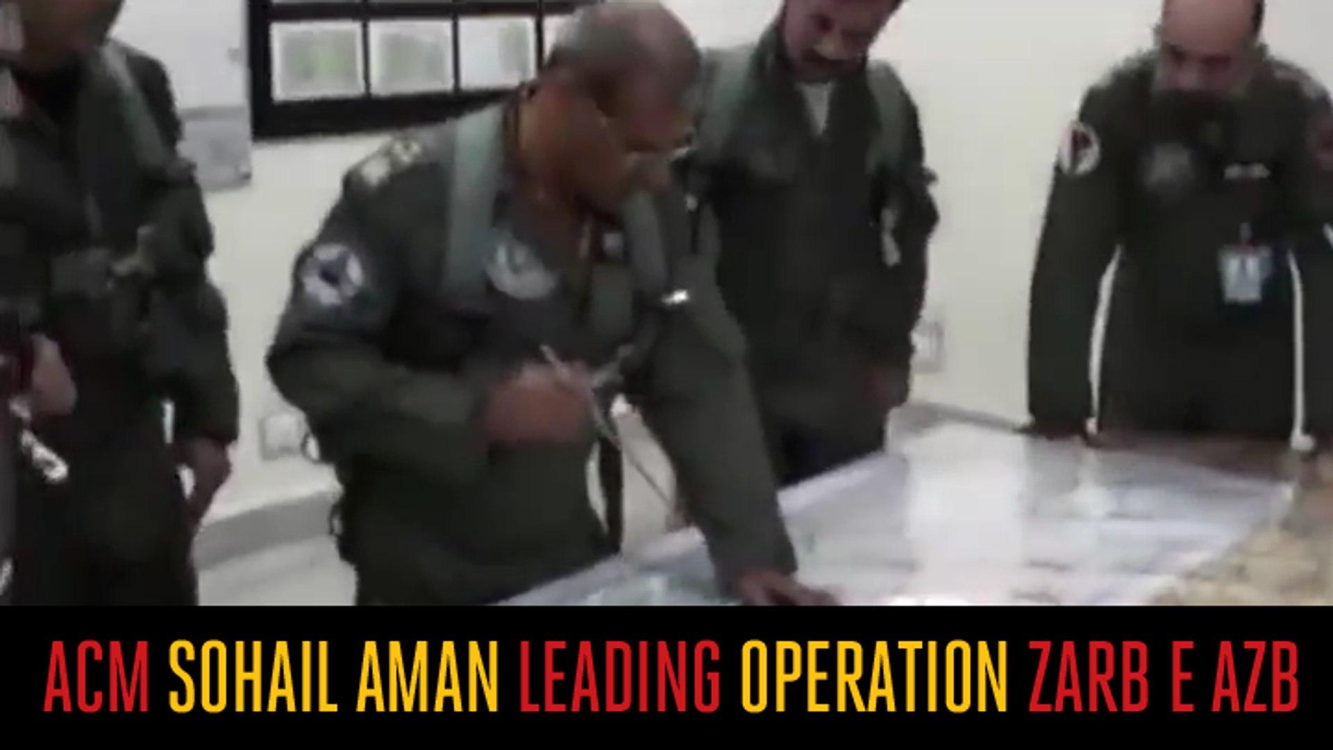 ACM Sohail Aman Leading Air Strike Operation Zarb e Azb
