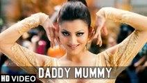 Daddy Mummy HD Video Song Bhaag Johnny Urvashi Rautela Kunal Khemu | New Bollywood Songs 2015
