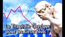 Les Chroniques d'ADBK - La Tragédie Grecque pour les gros nuls !