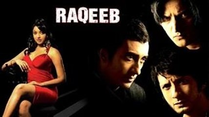 Raqeeb Full Movie   Rahul Khanna, Jimmy Shergill, Sharman Joshi, Tanushree Dutta   Bollywood Movie