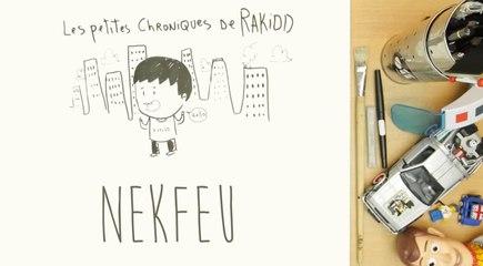 Les petites chroniques de Rakidd #01 : Nekfeu