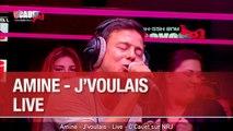 Amine - J'voulais - Live - C'Cauet sur NRJ
