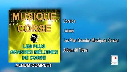 Les Guitares du Maquis - Musique Corse - Les Plus Grandes Mélodies de Corse - 40 titres