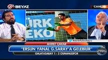 Ersun Yanal, G.Saraya gelirse çiftetelli oynarım | Beyaz Tv, Ersun Yanal, Galatasaray, Ra
