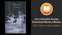 Nutcracker Nation How An Old World Ballet Became A Christmas Tradition In The New World PDF