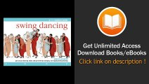 Swing Dancing Put On Your Dancing Shoes And Get With Hip-Swinging Toe-Tapping Swing Dancing PDF