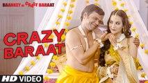 Crazy Baraat -  Baankey ki Crazy Baraat ,  Sea Of Songs