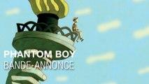 PHANTOM BOY - Bande-annonce avec Audrey Tautou, Jean-Pierre Marielle & Edouard Baer
