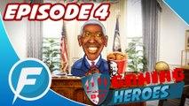 Gaming Heroes 1x04 - Obama casse la barack