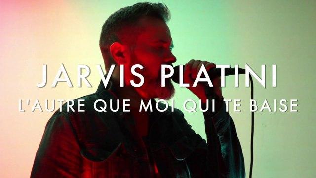 Jarvis Platini - L'autre Que Moi Qui Te Baise (Froggy's Session)