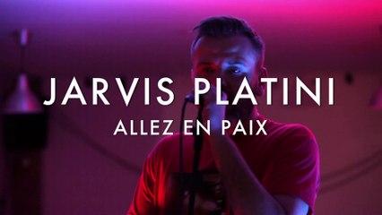 Jarvis Platini - Allez En Paix (Froggy's Session)