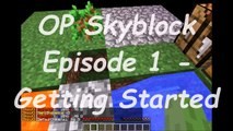 Minecraft PC - OP Skyblock Ep.1 - Getting Started | (Skyblock on Lichcraft)