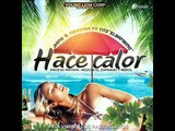 J King & Maximan Ft Tito El Bambino -  Hace Calor (Tony Fernandez Rumbaton Version)