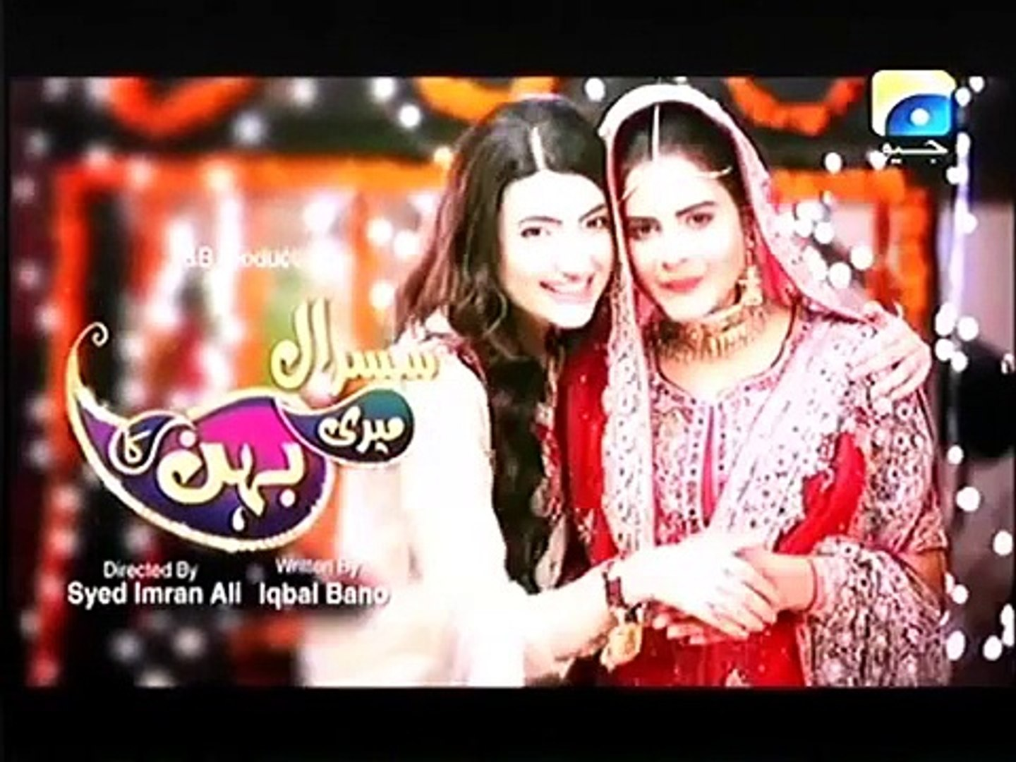 Susral Meri Behen Ka Episode 95 Full Geo Entertainment Drama August 27, 2015