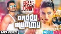 Daddy Mummy Full Sexy VIDEO Song - Urvashi Rautela - Kunal Khemu - DSP - Bhaag Johnny